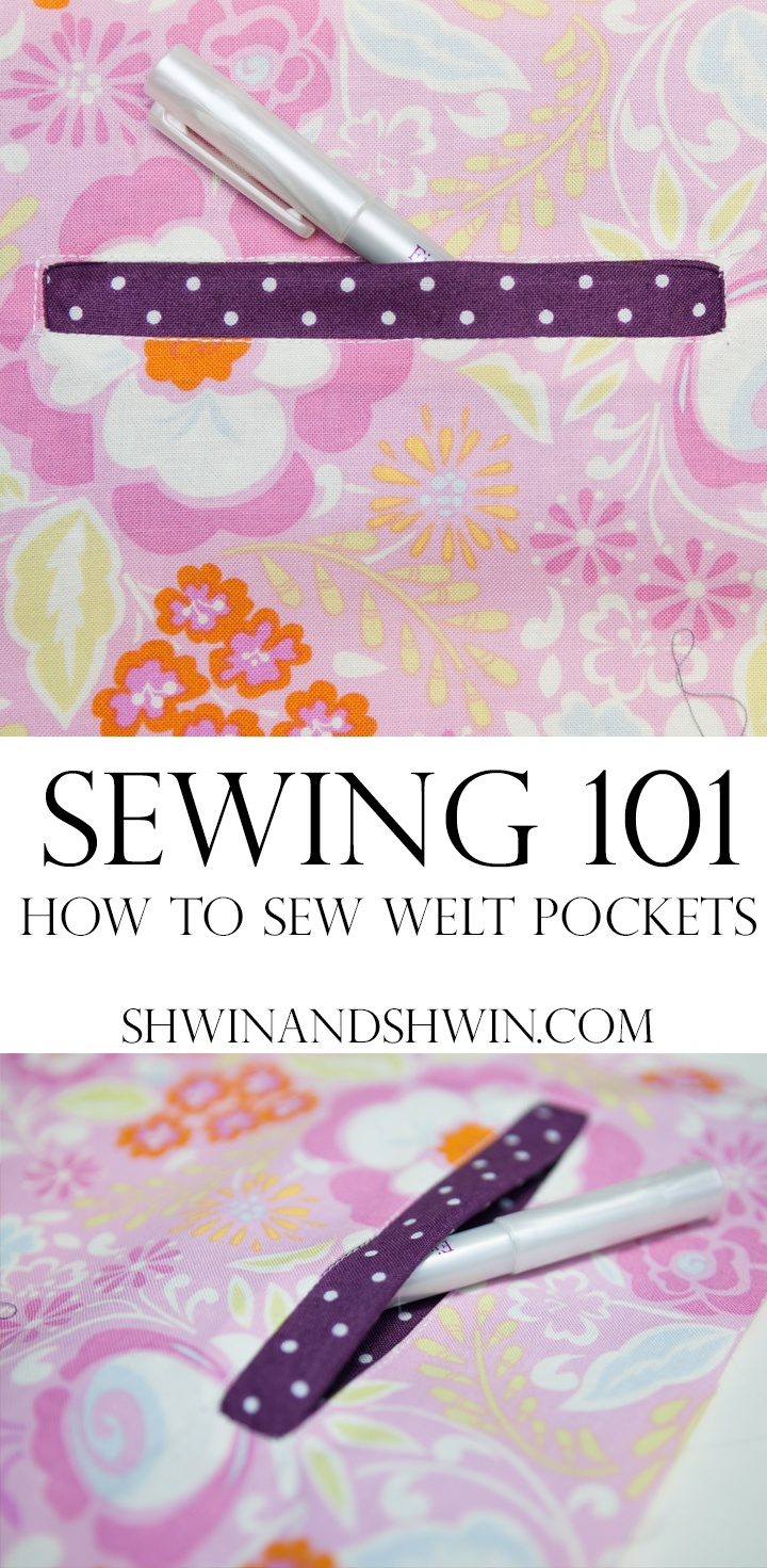 Sewing 101: Welt Pockets