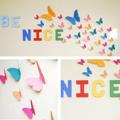"""Be Nice"" Wall Mural"