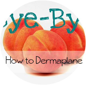 Bye-Bye Peach Fuzz || How to Dermaplane