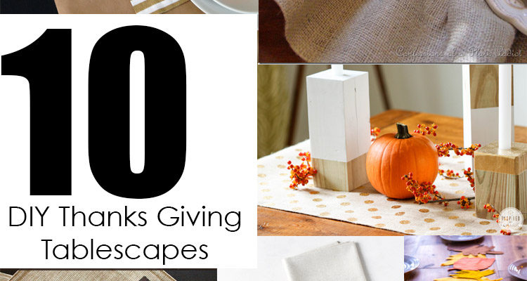 10 DIY Thanksgiving Tablescapes